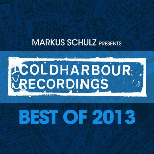 Markus Schulz presents Coldharbour Recordings - Best Of 2013 von Various Artists