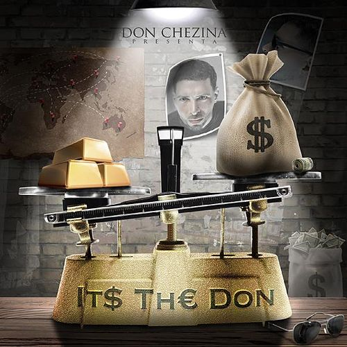 Its the Don de Don Chezina