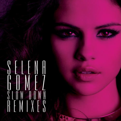Slow Down Remixes de Selena Gomez