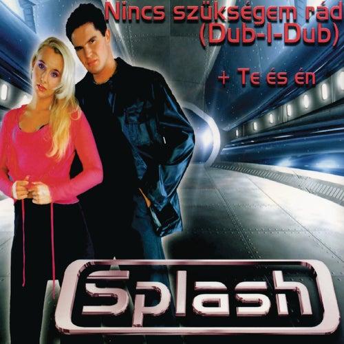 Dub I Dub von Splash