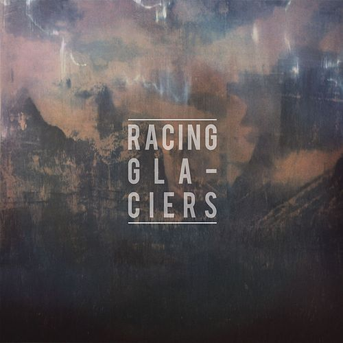 Racing Glaciers EP by Racing Glaciers