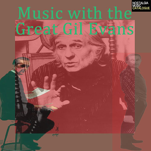 Music with the Great Gil Evans von Various Artists