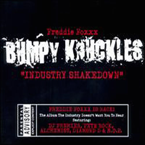 Industry Shakedown de Freddie Foxxx / Bumpy Knuckles