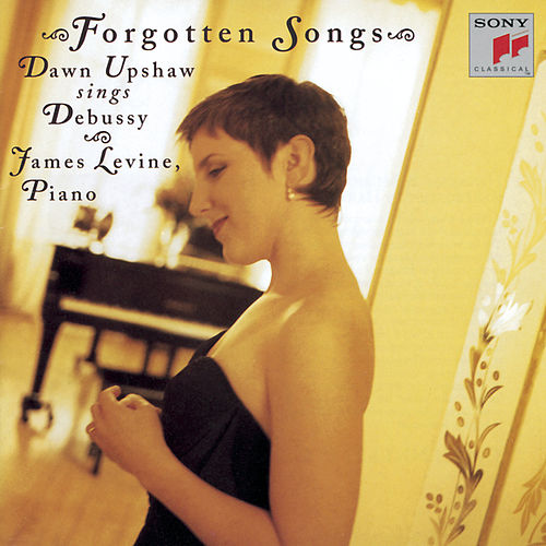Forgotten Songs von Dawn Upshaw; James Levine