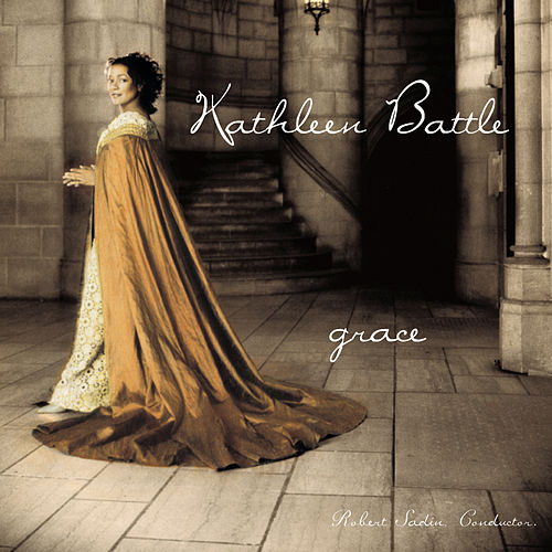 Grace von Kathleen Battle; Robert Sadin