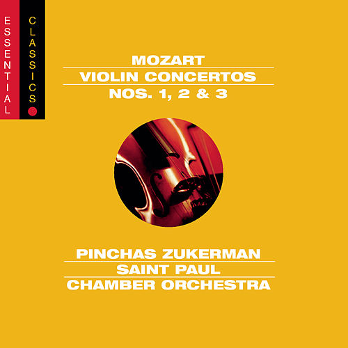 Mozart:  Concertos Nos. 1-3 for Violin and Orchestra by Pinchas Zukerman; The Saint Paul Chamber Orchestra