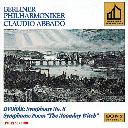 Dvorák:  Symphony No. 8 & The Noonday Witch, Op. 108 von Berlin Philharmonic Orchestra