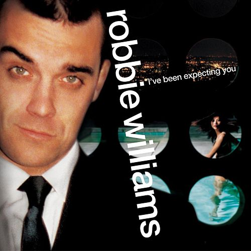 I've Been Expecting You von Robbie Williams
