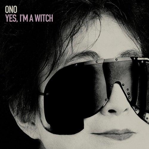 Yes, I'm A Witch de Yoko Ono