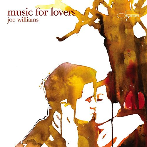Music For Lovers by Joe Williams