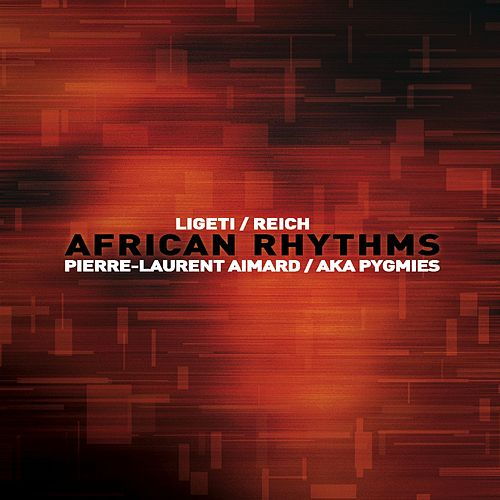 African Rhythms de Pierre-Laurent Aimard