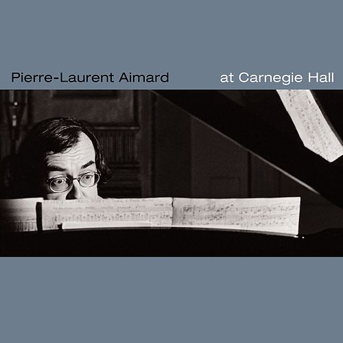 Aimard at Carnegie Hall de Pierre-Laurent Aimard