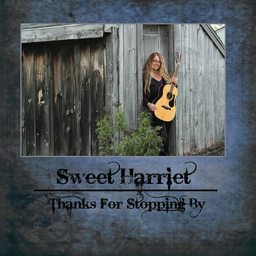 Thanks for Stopping By by Sweet Harriet