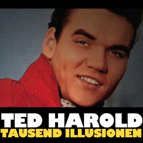 Tausend Illusionen von Ted Herold