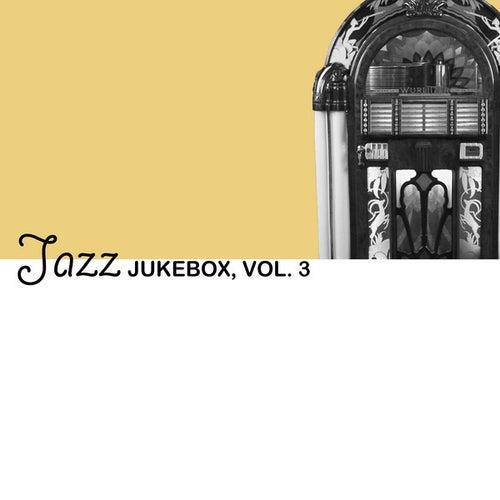 Jazz Jukebox, Vol. 3 von Various Artists