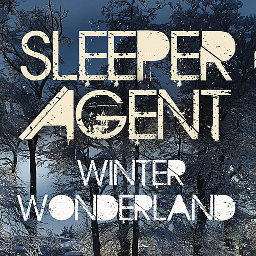 Winter Wonderland de Sleeper Agent
