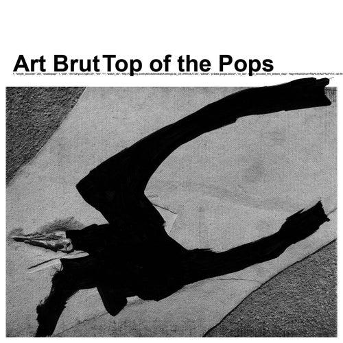 Top Of The Pops von Art Brut