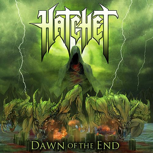 Dawn Of The End by Hatchet