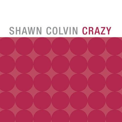 Crazy de Shawn Colvin