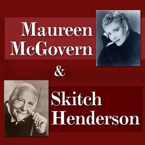 Maureen Mcgovern & Skitch Henderson von Skitch Henderson