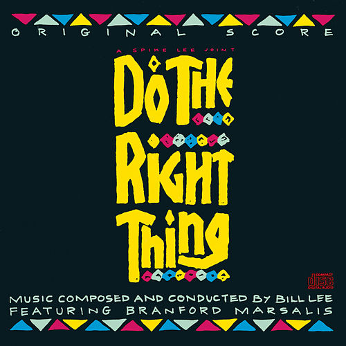 Do The Right Thing Original Score by Bill Lee
