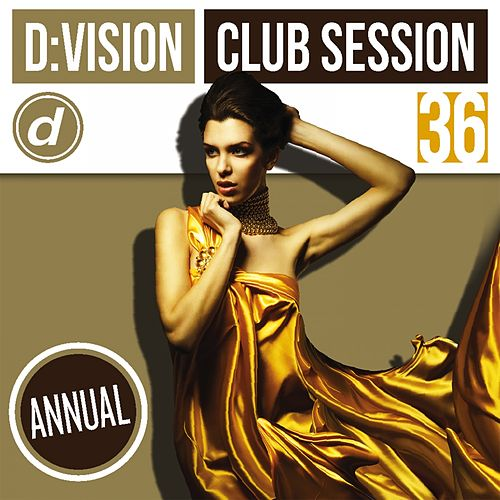D:vision Club Session 36 [Annual] von Various Artists