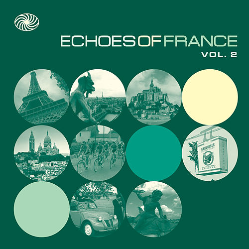 Echoes of France, Vol. 2 von Various Artists
