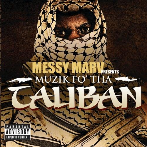 Muzik Fo' Tha Taliban von Messy Marv