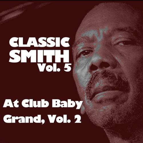 Classic Smith, Vol. 5: At Club Baby Grand, Vol. 2 de Jimmy Smith