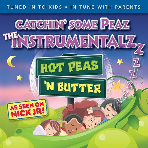 Catchin' some Peaz, the Instrumentalzzzz by Hot Peas 'n Butter