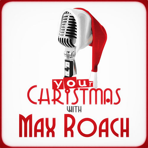 Your Christmas with Max Roach de Max Roach