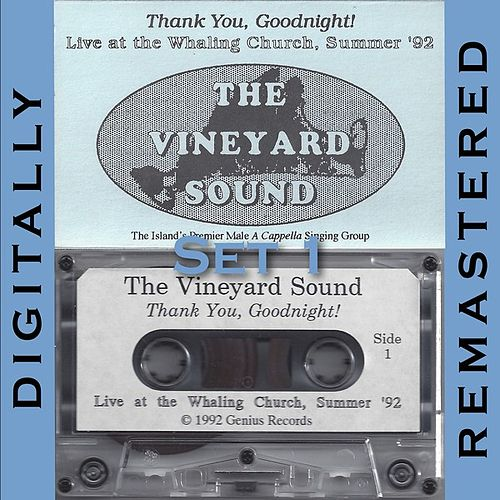 Thank You, Goodnight!, Vol. 1 by The Vineyard Sound