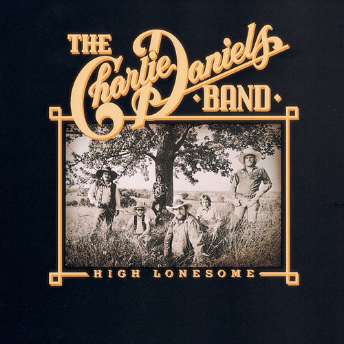 High Lonesome von Charlie Daniels