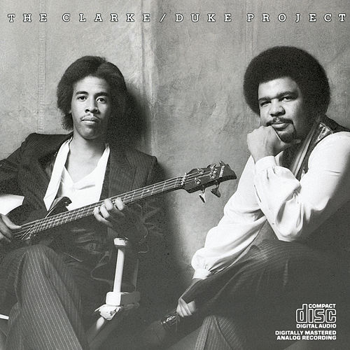 The Clarke/Duke Project de The Stanley Clarke - George Duke Band