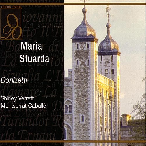 Maria Stuarda von Carlo Felice Cillario