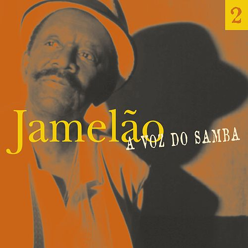 A Voz Do Samba (Disco  02) by Jamelão