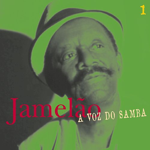 A Voz Do Samba (Disco 01) by Jamelão