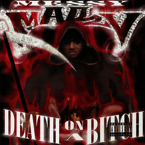 Death on a Bitch von Messy Marv