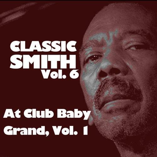 Classic Smith, Vol. 6: At Club Baby Grand, Vol. 1 de Jimmy Smith