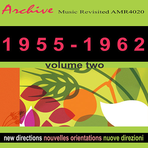 New Directions Nouvelles Orientations 1955-1962 Volume 2 by Various Artists