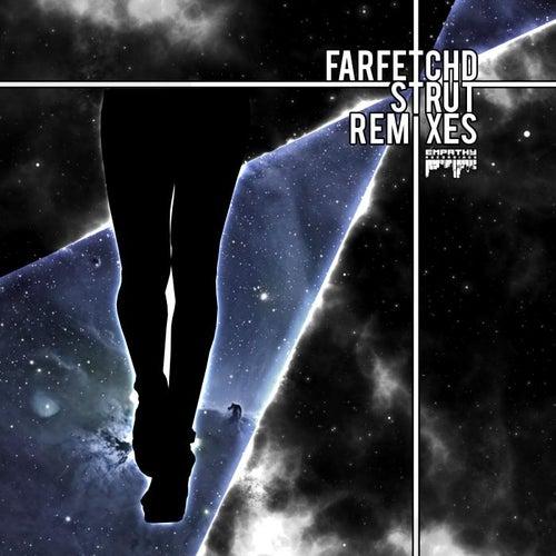 Strut Remixes von FarfetchD