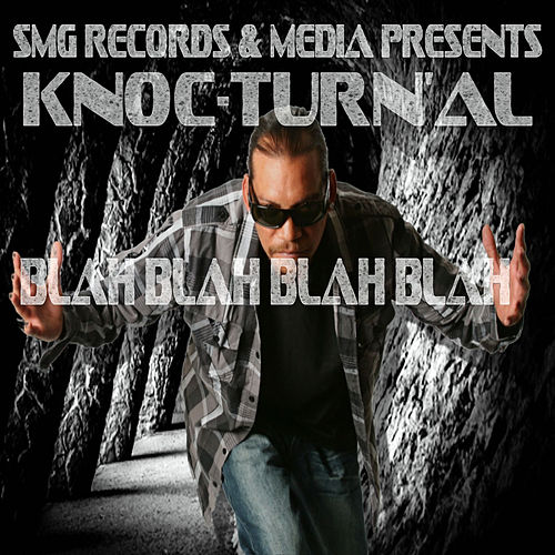 Blah Blah Blah Blah de Knoc-Turn'Al