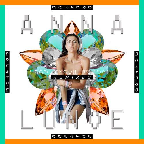 Breathe (Remixes) de Anna Lunoe