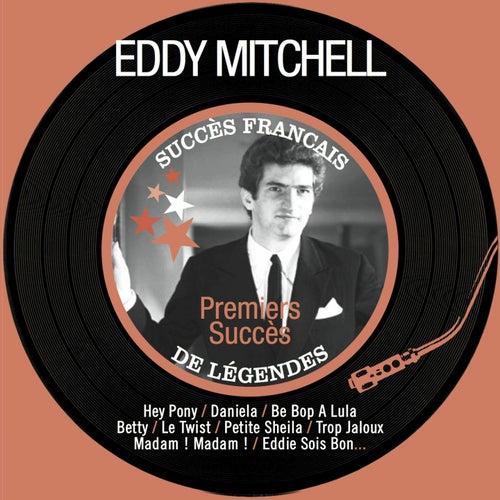 Premiers succès (Succès français de légendes - Remastered) by Eddy Mitchell