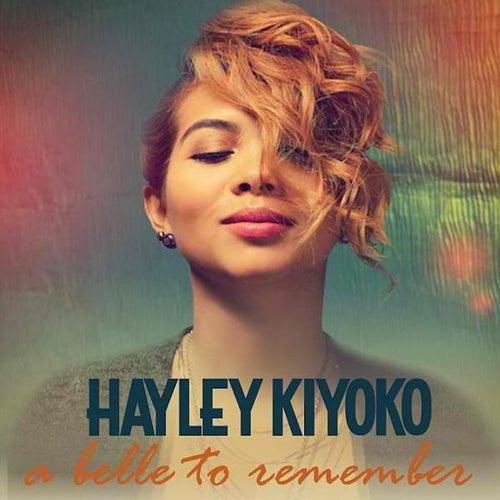 A Belle to Remember von Hayley Kiyoko