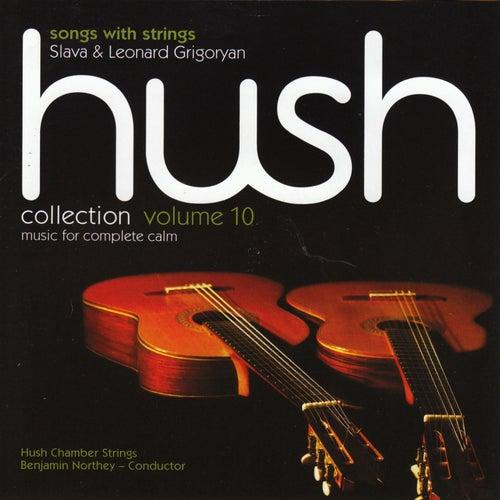 Hush Collection, Vol. 10: Songs with Strings de Slava Grigoryan
