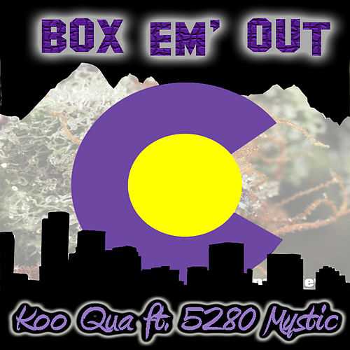 Box Em' Out (feat. 5280 Mystic) de Koo Qua