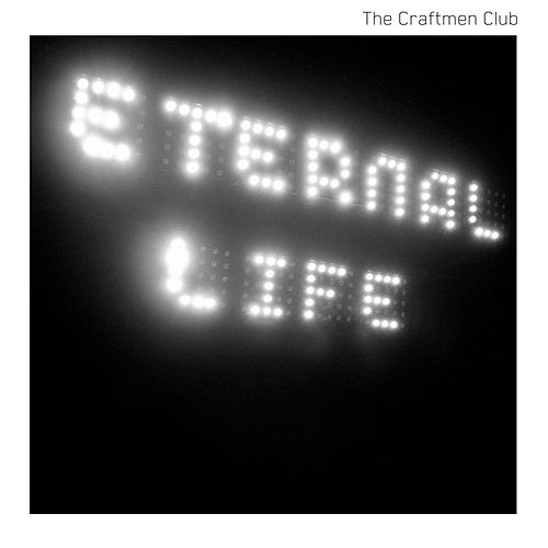 Eternal Life de The Craftmen Club