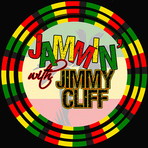 Jammin' With… Jimmy Cliff de Jimmy Cliff