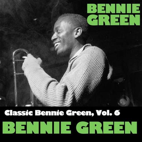 Classic Bennie Green, Vol. 6: Bennie Green by Bennie Green